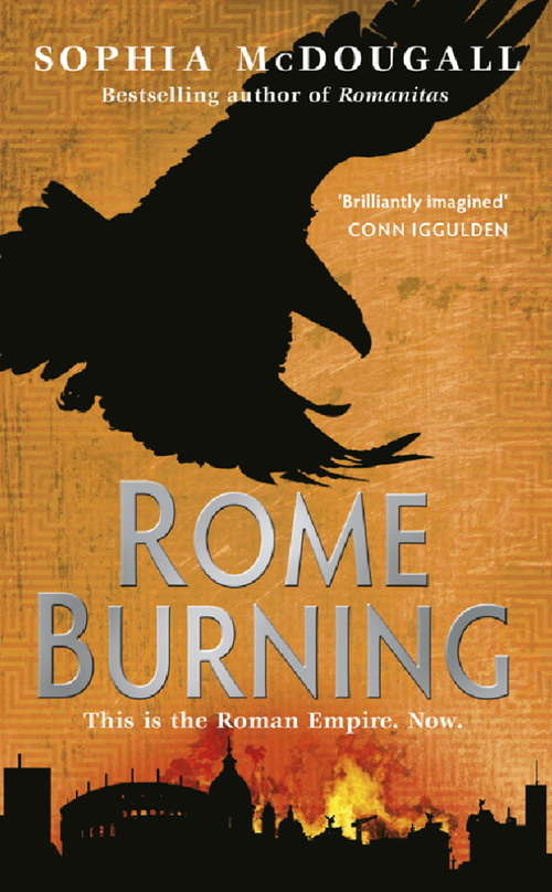 Rome Burning: Volume II (Romanitas)