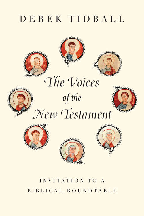 The Voices of the New Testament: Invitation to a Biblical Roundtable