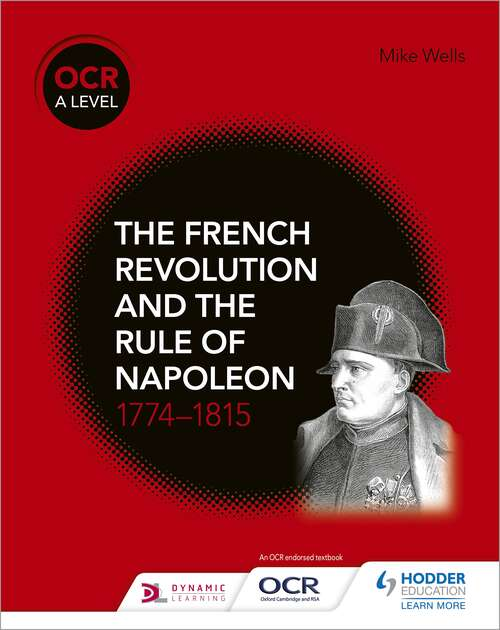 OCR A Level History: French Revolution And Amp; Rule Of Napoleon Epub