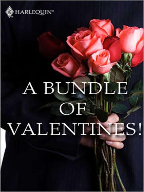 A Bundle of Valentines!