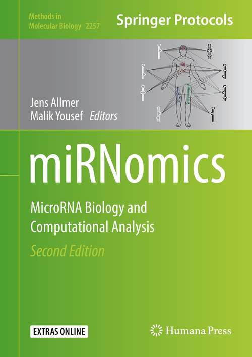 miRNomics: MicroRNA Biology and Computational Analysis (Methods in Molecular Biology #2257)