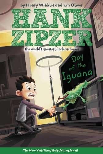 Day of the Iguana (Hank Zipzer, the World's Greatest Underachiever #3)