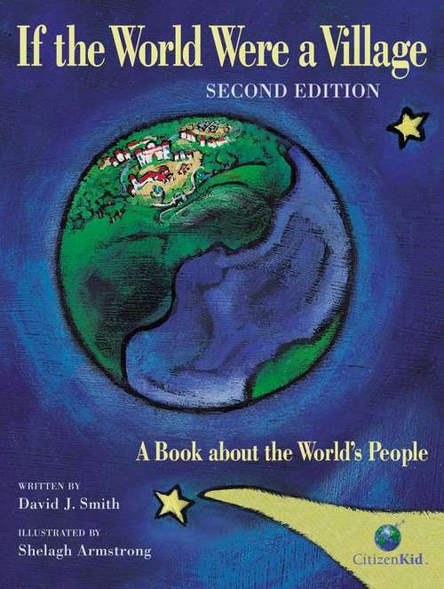 If the World Were a Village: A Book about the World's People (Second Edition)