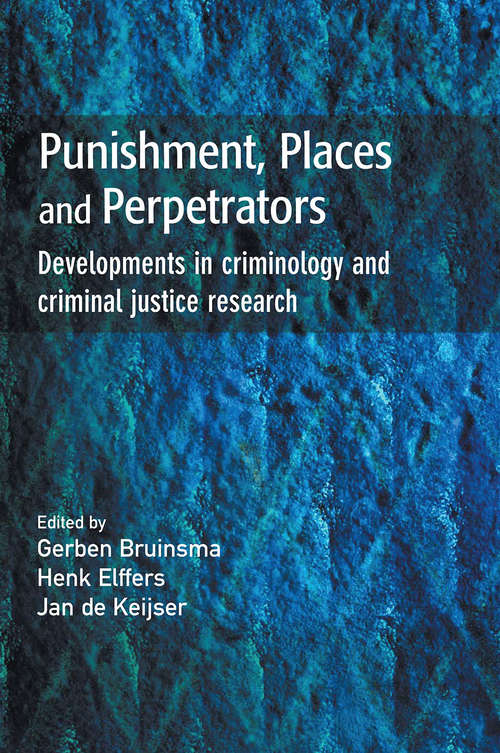 Punishment, Places and Perpetrators