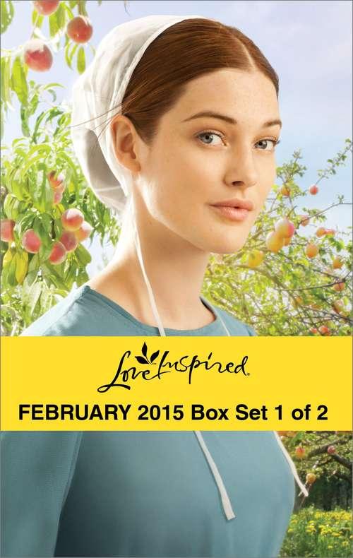 Love Inspired February 2015 - Box Set 1 of 2