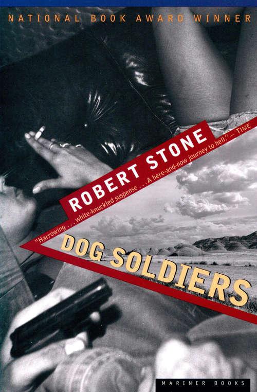 Dog Soldiers (Picador Bks.)