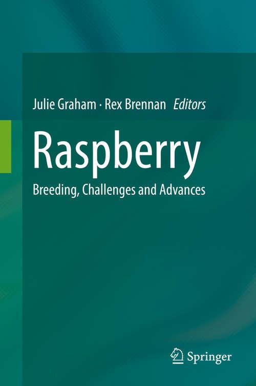 Raspberry: Breeding, Challenges and Advances