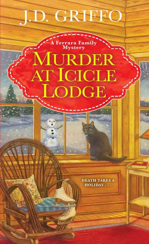 Murder at Icicle Lodge (A Ferrara Family Mystery #3)