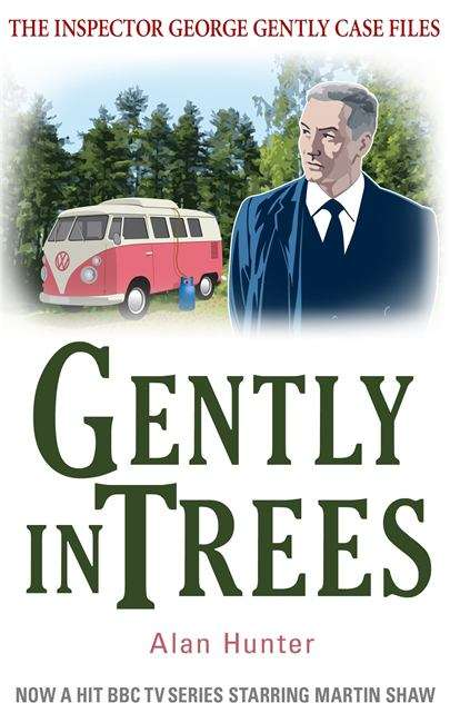 Gently In Trees (The Inspector George Gently Case Files #21)