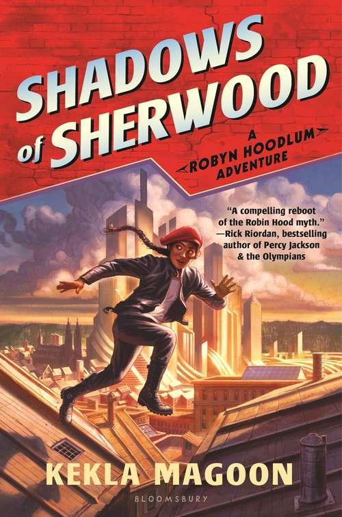Shadows of Sherwood (Robyn Hoodlum #1)