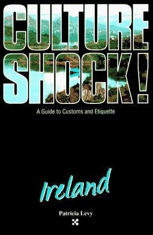 Culture Shock! Ireland