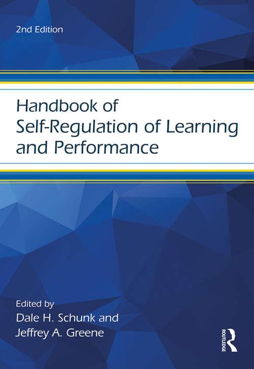 Handbook of Self-Regulation of Learning and Performance (Educational Psychology Handbook)