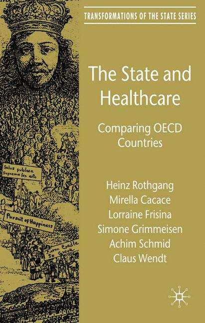 The State and Healthcare: Comparing OECD Countries
