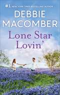 Lone Star Lovin': A Selection From Orchard Valley Brides (Playaway Adult Fiction Ser.)