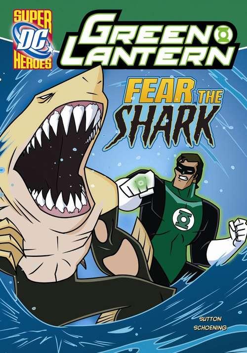 Fear The Shark (Green Lantern)