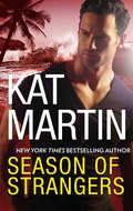 Season of Strangers: A Novel of Romantic Suspense