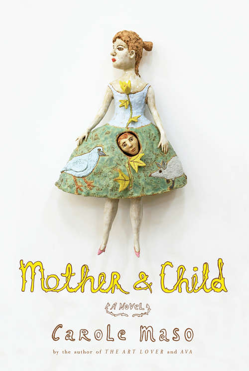 Mother and Child: A Novel