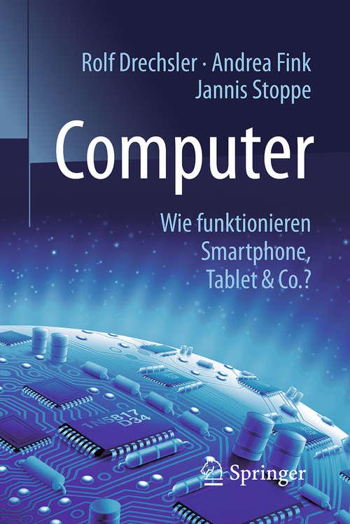 Computer: Wie funktionieren Smartphone, Tablet & Co.? (Technik im Fokus #3005)