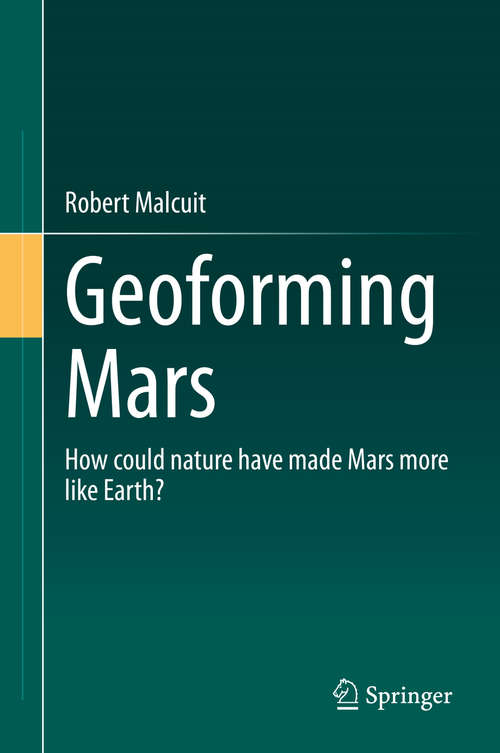 Geoforming Mars: How could nature have made Mars more like Earth?