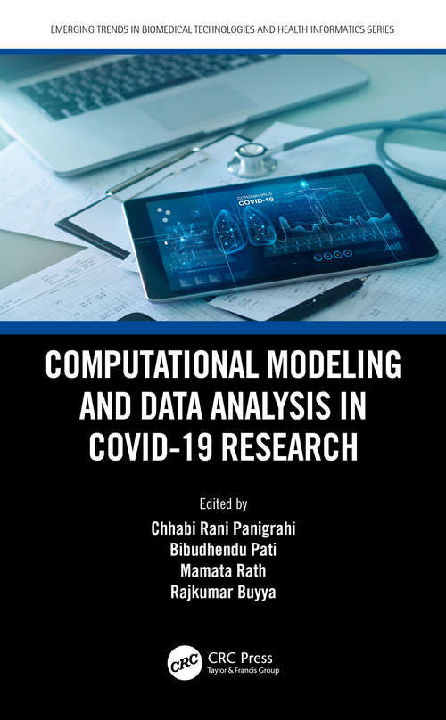 Computational Modeling and Data Analysis in COVID-19 Research (Emerging Trends in Biomedical Technologies and Health informatics)