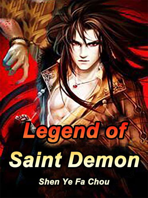 Legend of Saint Demon: Volume 3 (Volume 3 #3)