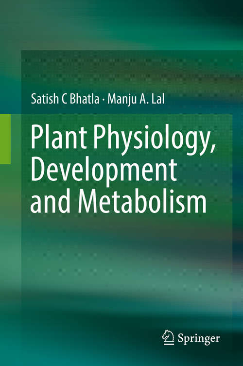 Plant Physiology, Development and Metabolism
