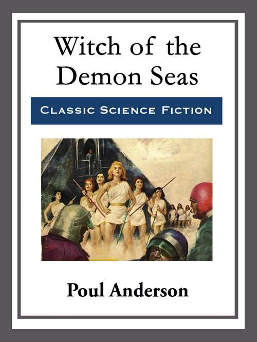 Witch of the Demon Seas: With linked Table of Contents