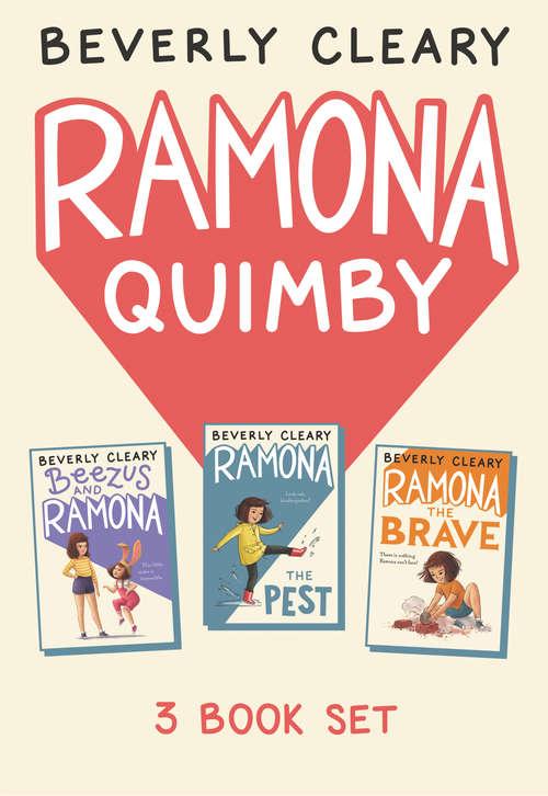 Ramona 3-Book Collection: Ramona the Pest, Beezus and Ramona, Ramona the Brave (Ramona)