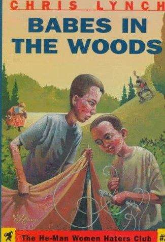 Babes in the Woods (The He-Man Women Haters Club #2)
