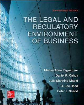 The Legal and Regulatory Environment of Business (Seventeenth Edition)