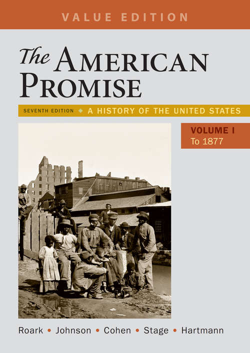 The American Promise, Volume 1, 7th Edition