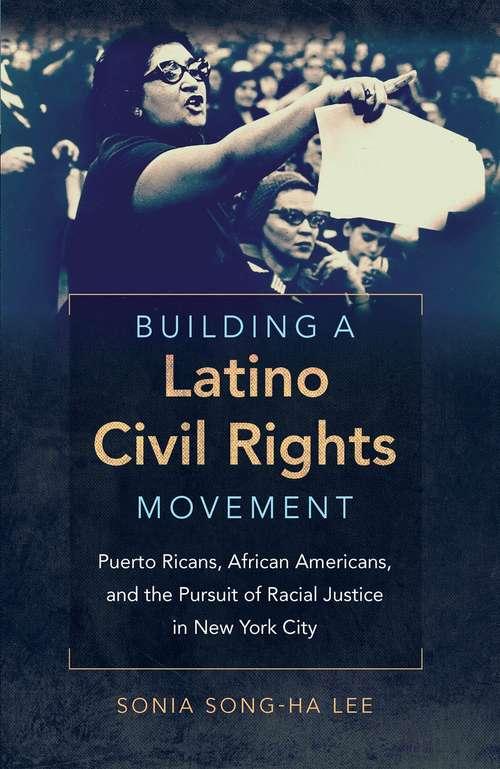 Building a Latino Civil Rights Movement