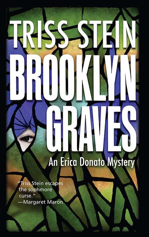 Brooklyn Graves: An Erica Donato Mystery (Erica Donato Mysteries #2)