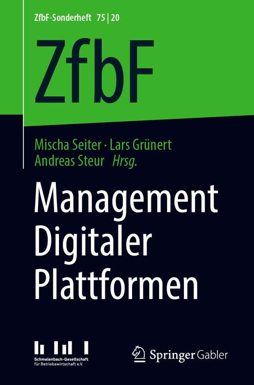 Management Digitaler Plattformen (ZfbF-Sonderheft #75/20)