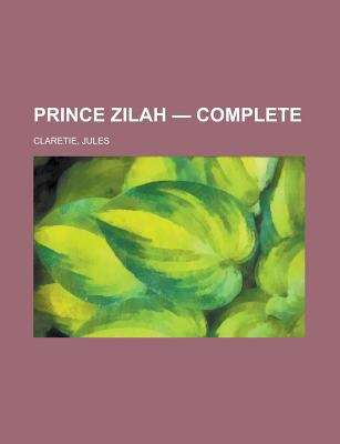 Prince Zilah -- Complete