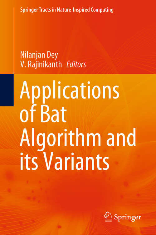 Applications of Bat Algorithm and its Variants (Springer Tracts in Nature-Inspired Computing)