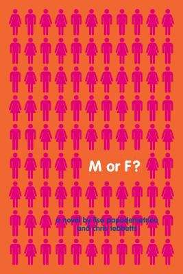 M or F ?