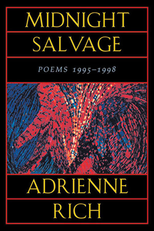 Midnight Salvage: Poems 1995-1998