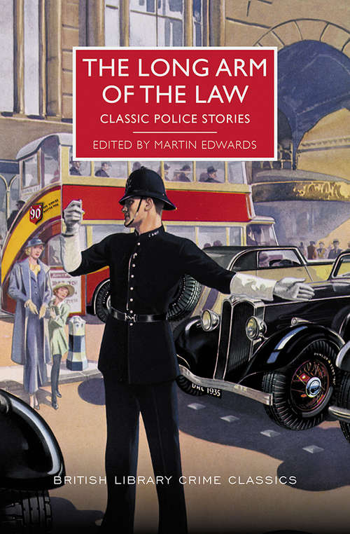 The Long Arm of the Law (British Library Crime Classics #0)