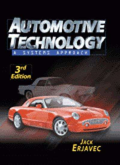 Automotive Technology: A Systems Approach, 3rd Edition