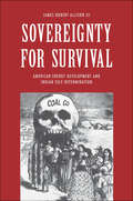 Sovereignty for Survival