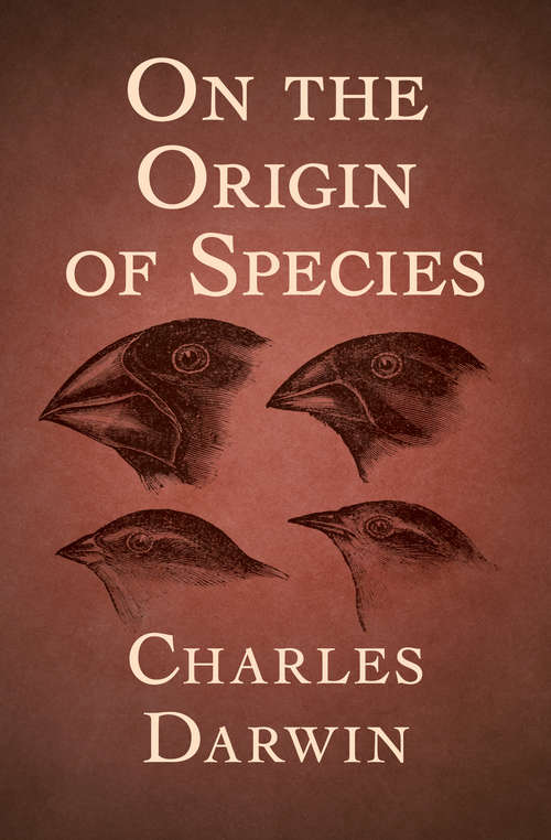 On the Origin of Species: First Edition