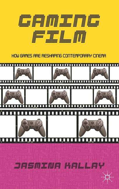 Gaming Film: How Games Are Reshaping Contemporary Cinema