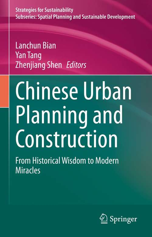 Chinese Urban Planning and Construction: From Historical Wisdom to Modern Miracles (Strategies for Sustainability)