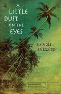 A Little Dust on the Eyes
