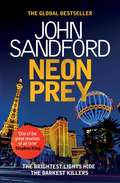 Neon Prey: Lucas Davenport 29 (A\prey Novel Ser. #29)