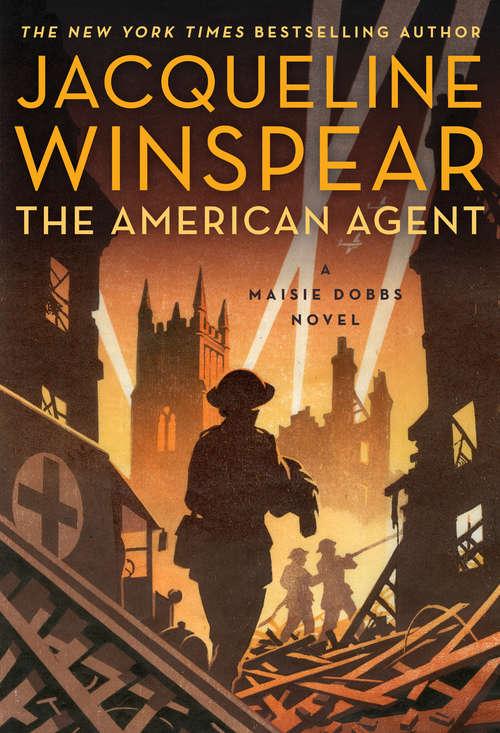 The American Agent: A Maisie Dobbs Novel (Maisie Dobbs #15)