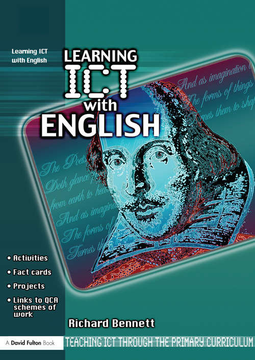 Learning ICT with English (Teaching ICT through the Primary Curriculum)
