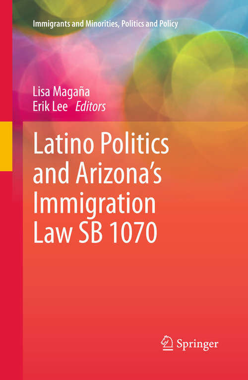 Latino Politics and Arizona's Immigration Law SB 1070