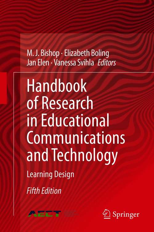 Handbook of Research in Educational Communications and Technology: Learning Design